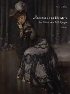Antonio de La Gandara : Un témoin de la Belle Epoque de Xavier Mathieu http://www.amazon.fr/dp/2354040210/ref=cm_sw_r_pi_dp_6IMVvb1H1H9KW