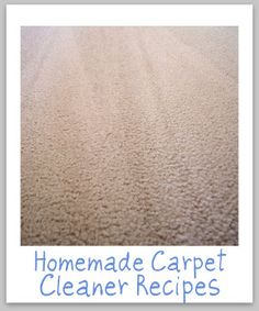 homemade carpet cleaners:  Recipe 1 For Carpet Cleaning Machine  Ingredients:    •1/2 cup vinegar  •1 gallon warm water  Directions:    Place this solution in the carpet cleaning machine and then use the manufacturer's directions for cleaning the carpet.    Recipe 2 For Carpet Cleaning Machine  Ingredients:    •1/2 cup baking soda  •1 gallon warm water