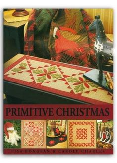 Primitive Christmas by Primitive Gatherings ProductID: ZB-PG206 By: Primitive…