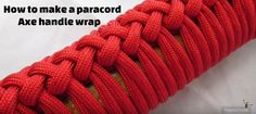 How to make a paracord axe handle wrap video