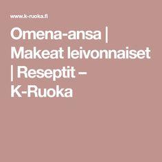 Omena-ansa   Makeat leivonnaiset   Reseptit – K-Ruoka Love Food, Drinks, Drinking, Beverages, Drink, Beverage