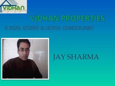 jay-sharma by VIDHAN PROPERTIES (A REAL ESTATE