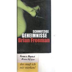 Schmutzige Geheimnisse: Amazon.de: Brian Freeman (: Bücher