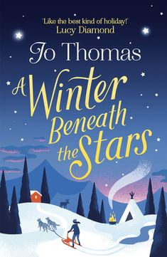 A Winter Beneath the Stars: lose yourself in a heartwarming and feel-good romantic comedy for the winter by Jo Thomas Magical Christmas, Christmas Books, A Christmas Story, Feel Good Books, Books To Read, Book Recommendations, Novels, Reading, Winter