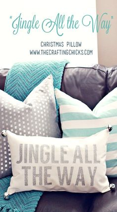 DIY Jingle All The Way Christmas Pillow