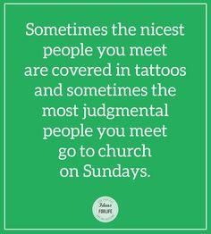 Judgmental People, Good People, Inspiration, Biblical Inspiration, Inspirational, Inhalation