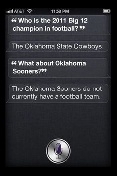 Siri is AWESOME and doesn't recognize you sooners.  How does that make you feel? Like Shit? I thought so :)