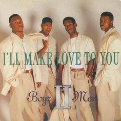 Boyz II Men, Ill Make Love to You [1994]