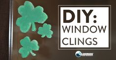 Do It Yourself: Window Clings! Easy for kids and can be made with things you have around the house!
