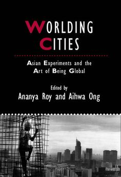 Worlding Cities is the first serious examination of Asian urbanism to highlight the connections between different Asian models and practices of urbanization. It includes important contributions from a respected group of scholars across a range of generations, disciplines, and sites of study.