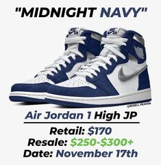"Gefällt 1,499 Mal, 6 Kommentare - News, Leaks and Predictions (@resell.heaven) auf Instagram: ""The Air Jordan 1 High JP ""Midnight Navy"" are said to be dropping on November 17th. 🔥 You will be…"" Shoe Releases, High Top Sneakers, Sneakers Nike, Jordan 7, Air Jordans, November, Heaven, Navy, Shoes"