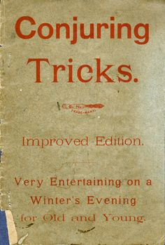 Conjuring Tricks.  Too bad I'd have to wait for winter...