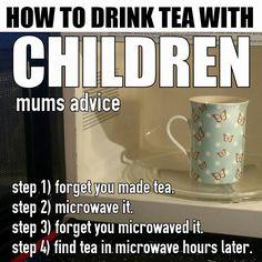 How mums take their tea.