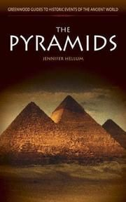 The pyramids. Greenwood guides to historic events of the ancient world.