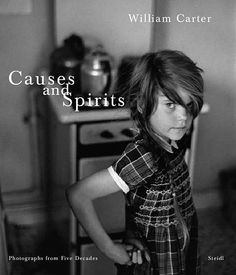 William Carter: Causes and Spirits published by Steidl