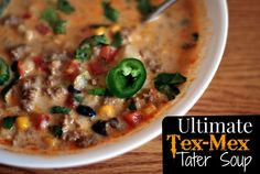 Ultimate Tex-Mex Tater Soup | Aunt Bee's Recipes