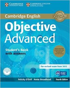 Cambridge English objective advanced : student's book with answer / Felicity O'Dell, Annie Broadhead English Grammar Book, English Exam, English Fun, English Book, English Study, Teaching English, Learn English, Oxford English, English Writing