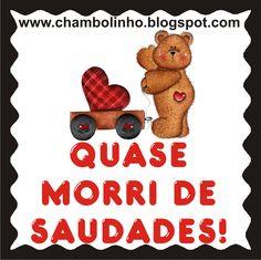 www.saudades pra voce.com | Pra você que quase morre de saudades de seus amigos, sua família ...