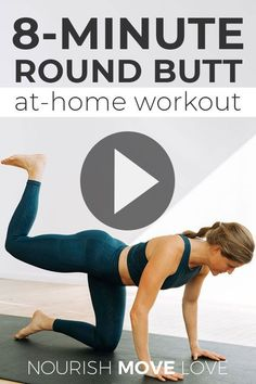 8 Minute Booty Workout At Home (No Equipment) | Nourish Move Love