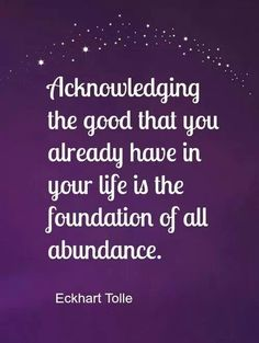 abundance | law of attraction | metaphysical quote | Eckhart Tolle