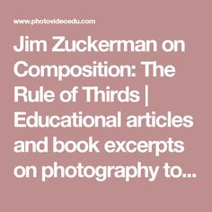Jim Zuckerman on Composition: The Rule of Thirds | Educational articles and book excerpts on photography topics