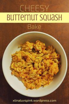 Cheesy Butternut Squash Pasta Bake  | xtinaluvspink.wordpress.com