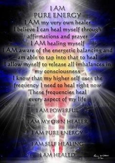 I AM PURE ENERGY... Re-pinned by http://Reiki-Master-Training.com