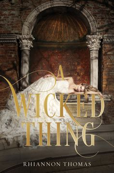 I Heart YA Fiction, WOW Books, Waiting On Wednesday, Upcoming YA books, A Wicked Thing by Rhiannon Thomas