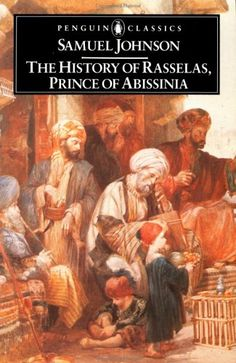 The History of Rasselas, Prince of Abissinia (Penguin English Library): Rasselas compresses everything that puts Dr Johnson among the great lions of English literature and life into this text English Library, English Literature, Classic Literature, Penguin Classics, Penguin Books, Best Selling Books, Book Recommendations, Reading Lists, Audio Books