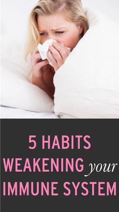 5 habits that are weakening your immune system #ambassador