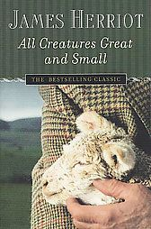 "All Creatures Great and Small. I read this when I was young and remember vividly thinking, ""If this is what reading is, I want more"""