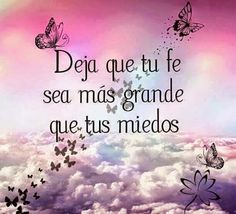 Frases Bonitas Para Facebook: Mensajes En Imagnenes Sobre La Fe Spanish Inspirational Quotes, Spanish Quotes, Inspirational Thoughts, Gods Love Quotes, Quotes About God, Morning Greetings Quotes, Good Morning Quotes, Christian Devotions, Christian Quotes
