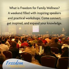 Will you be at the Freedom for Family Wellness Summint 2014? November 13- 16 Washington, DC