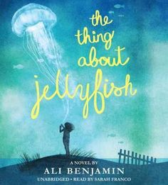 The Thing About Jellyfish: Library Edition