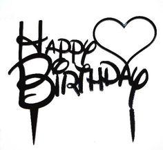 """Happy Birthday"" Acrylic Cake Topper 1 - Black"