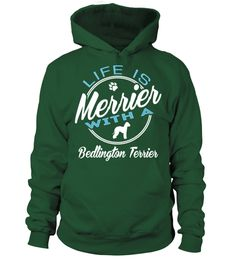 # Merrier-with-a-Bedlington-Terrier .  Life is merrier with a Bedlington Terrier!Bedlington Terriers, Bedlington Terrier Sweater, Bedlington Terrier Hoodie, Bedlington Terrier Shirt, Bedlington Terrier Sweatshirt
