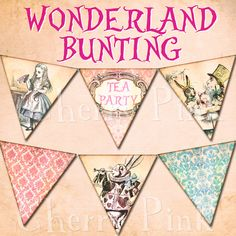 Alice in Wonderland Vintage Bunting Alice In Wonderland Garden, Alice In Wonderland Tea Party, Mad Hatter Party, Mad Hatter Tea, Mad Hatters, Tea Party Birthday, Easter Party, Birthday Ideas, Alice Tea Party