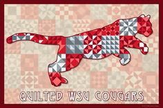 The Quilted Washington State University Cougars.  Susan Davis, owner of Olde American Antiques and American Quilt Blocks, has created a series of original quilt block designs for universities and colleges in the United States.   Each of these designs is unique with a distinct color combination using the school colors and a matching border to enhance the overall pattern. These are the first quilt block designs created specifically for universities and colleges and are new to the quilting…