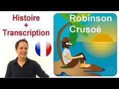 Histoire en français avec transcription : Robinson Crusoé - Français avec Pierre