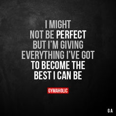 Motivational Fitness Quotes QUOTATION - Image : Quotes Of the day - Description I might not be perfect But I'm giving everything I've got to become the Proud Of Myself Quotes, Quotes To Live By, Positive Quotes, Motivational Quotes, Inspirational Quotes, Favorite Quotes, Best Quotes, Fitness Motivation Quotes, Exercise Motivation