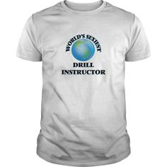 (New Tshirt Coupons) Worlds Sexiest Drill Instructor [TShirt 2016] Hoodies, Tee Shirts