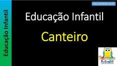 Educação Infantil - Nível 5 (crianças entre 8 a 10 anos): Canteiro