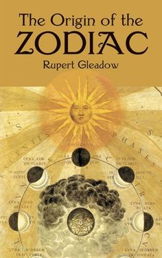 The Origin of the Zodiac (Dover Occult) by Rupert Gleadow, http://www.amazon.com/dp/0486419398/ref=cm_sw_r_pi_dp_Bftgrb1JWT0G7