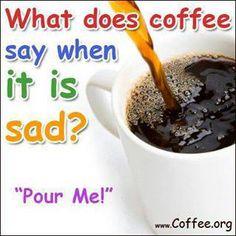 I want some sad coffee  :)