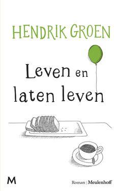 Leven en laten leven van Hendrik Groen