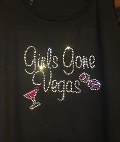 Girls gone vegas bling shirt; vegas trip tshirt; girls vegas tshirts; girls trip tshirt; bling vegas tank top; bling tshirt; statement shirt    AS A SPECIAL THANK YOU TO ALL MY CUSTOMERS BUY ANY 3 ITEMS GET 1 FREE!!! ADD 4 ITEMS TO YOUR CART AND ENTER COUPON CODE:  GET1FREE  AT CHECKOUT    available in regular tshirts, fitted tees, and tank tops. please be sure to specify in the notes which style shirt you would like.    also If you would like another color selection in the writing then…