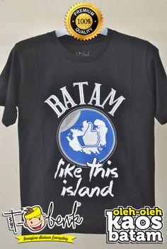 Batam Like This Hitam • Premium Quality • IDR 129000 • Official T-Shirt Merchandise from Batam City