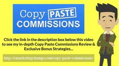 Copy Paste Commissions Review - https://www.youtube.com/watch?v=vIfPAEZpCxU - Copy Paste Commissions Bonus