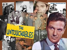 The Untouchables 1959-1963 Stories of an elite group of government law enforcement officers, headed by Eliot Ness and handpicked for their courage and incorruptibility (nicknamed the Untouchables) and their battles against organized crime and gang lords in 1930's Chicago.