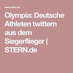 Olympia: Deutsche Athleten twittern aus dem Siegerflieger | STERN.de